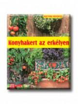 KONYHAKERT AZ ERKÉLYEN - KERTÜNK NÖVÉNYEI - - Ekönyv - FASSMANN, NATALIE