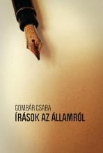 ÍRÁSOK AZ ÁLLAMRÓL - Ekönyv - GOMBÁR CSABA