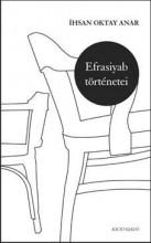 EFRASIYAB TÖRTÉNETEI - Ekönyv - ANAR, IHSAN OKTAY