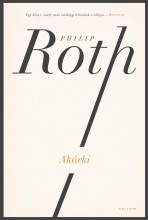 AKÁRKI - Ebook - ROTH, PHILIP
