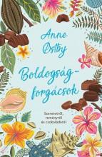 Boldogságforgácsok - Ekönyv - Anne Ostby