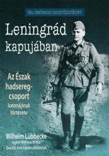 LENINGRÁD KAPUJÁBAN - Ekönyv - LÜBBECKE WILHELM