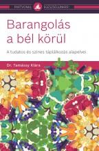 BARANGOLÁS A BÉL KÖRÜL - Ekönyv - DR. TAMÁSSY KLÁRA