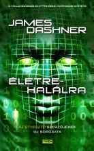 ÉLETRE-HALÁLRA - Ekönyv - DASHNER, JAMES