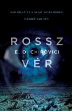 ROSSZ VÉR - Ebook - CHIROVICI, E.O.