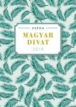 ZSÉDA 2019 - MAGYAR DIVAT - Ekönyv - ZSÉDENYI ADRIENN