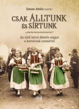 CSAK ÁLLTUNK ÉS SÍRTUNK - Ekönyv - SIMON ATTILA