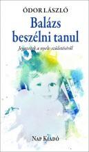 BALÁZS BESZÉLNI TANUL - Ekönyv - ÓDOR LÁSZLÓ