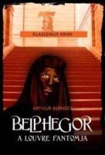 BELPHEGOR A LOUVRE FANTOMJA - Ekönyv - ARHUR, BERNÉDE
