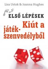 KIÚT A JÁTÉKSZENVEDÉLYBŐL - Ekönyv - USTOK, LISA - HUGES, JOANNA