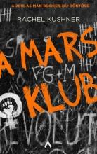 A MARS KLUB - Ekönyv - KUSHNER, RACHEL
