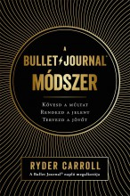 A BULLET JOURNAL MÓDSZER - Ekönyv - RYDER CARROLL