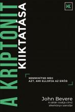 A KRIPTONIT KIIKTATÁSA - Ekönyv - BEVERE, JOHN
