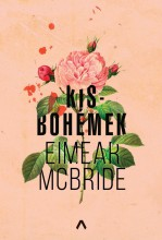 Kisbohémek - Ekönyv - Eimear McBride