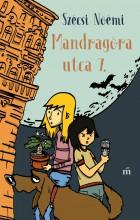 Mandragóra utca 7. - Ekönyv - Szécsi Noémi