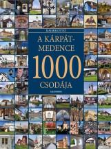 A KÁRPÁT-MEDENCE 1000 CSODÁJA - Ekönyv - KAISER OTTÓ