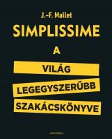 SIMPLISSIME - A VILÁG LEGEGYSZERŰBB SZAKÁCSKÖNYVE - Ekönyv - MALLET, J.-F.