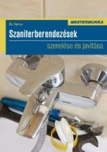 SZANITERBERENDEZÉSEK SZERELÉSE ÉS JAVÍTÁSA - Ekönyv - HANUS, BO