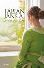 A rózsalugas - Ekönyv - Fábián Janka