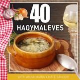 40 HAGYMALEVES - Ekönyv - VATAI ANNA MÁRIA – MÁTÉ SÁNDOR