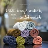 KÖTÖTT KONYHARUHÁK, TÖRLŐKENDŐK - Ekönyv - NEIGAARD, BENEDIKTE HELLE