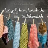HORGOLT KONYHARUHÁK, TÖRLŐKENDŐK - Ekönyv - RASMUSSEN,SCHMIDT CAMILLA-GRANGAARD