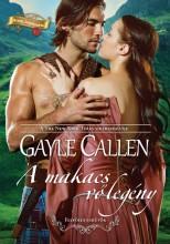 A makacs vőlegény (Felföldi esküvők 2.) - Ekönyv - Gayle Callen