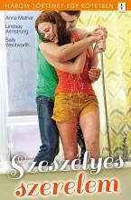 Szeszélyes szerelem - 3 történet 1 kötetben - Ekönyv - Anne Mather; Lindsay Armstrong; Sally Wentworth