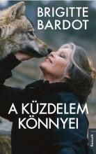 A KÜZDELEM KÖNNYEI - Ebook - BARDOT, BRIGITTE
