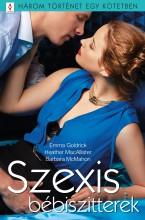 Szexis bébiszitterek - 3 történet 1 kötetben - Ekönyv - Emma Goldrick; Heather MacAllister; Barbara McMahon
