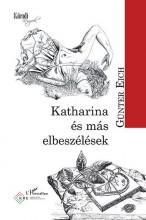 KATHARINA ÉS MÁS ELBESZÉLÉSEK - Ekönyv - GÜNTER, EICH