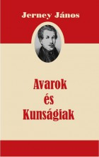 AVAROK ÉS KUNSÁGIAK - Ekönyv - JERNEY JÁNOS