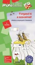 FORGASD KI A SZAVAIMAT! - JÁTÉKOS ANYANYELVI FELADATOK 2. OSZTÁLY - Ekönyv - LDI541