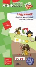 LÉGY ÉSZNÉL - LOGIKUS GONDOLKODÁST FEJLESZTŐ FELADATOK 2. OSZTÁLY - Ekönyv - LDI546
