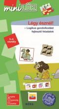 LÉGY ÉSZNÉL - LOGIKUS GONDOLKODÁST FEJLESZTŐ FELADATOK 3-4. OSZTÁLY - Ekönyv - LDI546