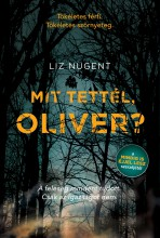 MIT TETTÉL, OLIVER? - Ekönyv - NUGENT, LIZ
