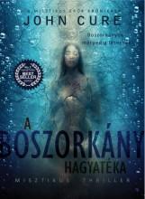 A BOSZORKÁNY HAGYATÉKA - Ekönyv - CURE, JOHN