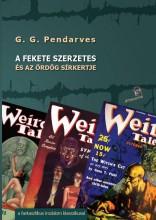 A FEKETE SZERZETES - ÉS AZ ÖRDÖG SÍRKERTJE - Ekönyv - PENDARVES G. G.