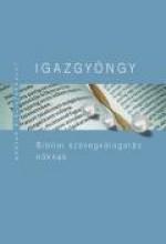 IGAZGYÖNGY - BIBLIAI SZÖVEGVÁLOGATÁS NŐKNEK - Ekönyv - KÁLVIN KIADÓ
