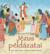 JÉZUS PÉLDÁZATAI - Ekönyv - PIPER, SOPHIE - ALLSOPP, SOPHIE