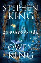 CSIPKERÓZSIKÁK - Ekönyv - KING, STEPHEN - KING, OWEN