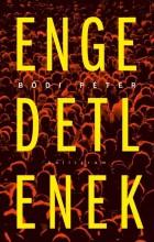 ENGEDETLENEK - Ekönyv - BÓDI PÉTER