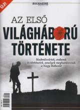 AZ ELSŐ VILÁGHÁBORÚ TÖRTÉNETE - BOOKAZINE (ÚJ!) - Ekönyv - RINGIER AXEL SPRINGER MAGYARORSZÁG KFT.