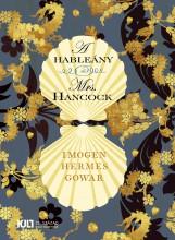 A HABLEÁNY ÉS MRS. HANCOCK - Ekönyv - GOWAR, IMOGEN HERMES