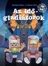 AZ IDŐGLADIÁTOROK - Ekönyv - NYULÁSZ PÉTER