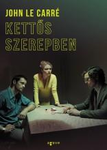 KETTŐS SZEREPBEN - Ekönyv - CARRÉ, JOHN LE