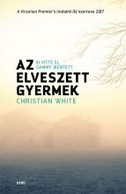 AZ ELVESZETT GYERMEK - Ekönyv - WHITE, CHRISTIAN