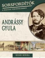 ANDRÁSSY GYULA - Ekönyv - KOZÁRI  MÓNIKA
