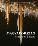 MAGYARORSZÁG TERMÉSZETI KINCSEI - Ekönyv - FUCSKÁR ÁGNES, FUCSKÁR JÓZSEF ATTILA