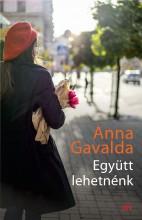 EGYÜTT LEHETNÉNK - (ÚJ BORÍTÓ) - Ekönyv - GAVALDA, ANNA